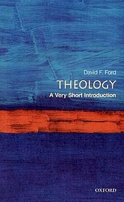 Theology: A Very Short Introduction (Very…
