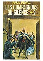 Les compagnons du silence t. 2 by Féval