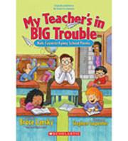 My Teacher's in Big Trouble: Kids'…