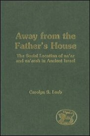 Away from the Father's House: The Social…