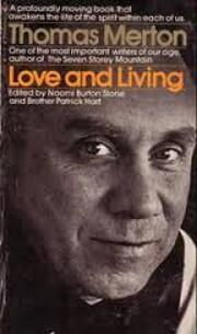 Love and Living de Thomas Merton