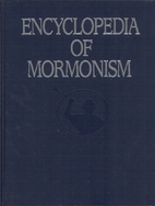 Encyclopedia of Mormonism by Daniel H.…