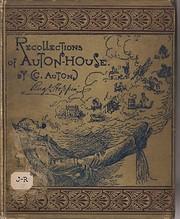 Recollections of Auton House door C. Auton