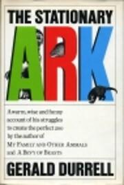 The Stationary Ark, – tekijä: Gerald…