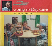 Going to Day Care (Mr. Rogers' First…