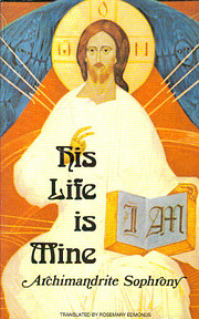His Life Is Mine av Archimandrite Sophrony