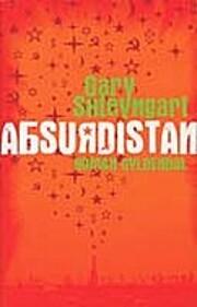 Absurdistan : roman af Gary Shteyngart