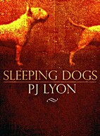 Sleeping Dogs by PJ Lyon