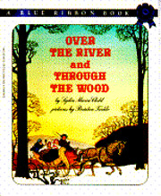 Over the River and Through the Wood (Blue…