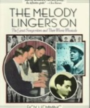Melody Lingers on: The Great Songwriters and…