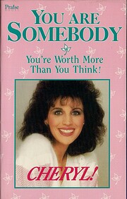 You are somebody : you're worth more…
