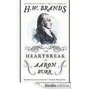 The Heartbreak of Aaron Burr (American…