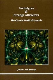 Archetypes & Strange Attractors (STUDIES IN…