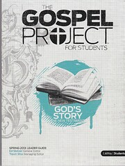 The Gospel Project for Students - God's…
