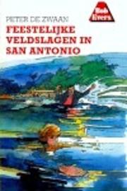 Feestelijke veldslagen in San Antonio de…