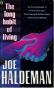 The Long Habit of Living de Joe Haldeman