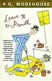 Leave It to Psmith av P. G. Wodehouse