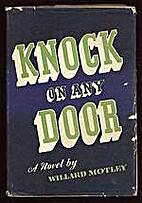 Knock on Any Door by Willard Motley