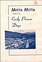 Mitta Mitta from the early pioneer days by…