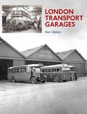 London Transport Garages von Ken Glazier