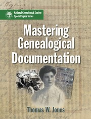 Mastering Genealogical Documentation Thomas…