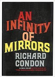 An infinity of mirrors por Richard Condon