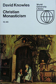 Christian monasticism par David Knowles