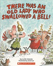 There Was an Old Lady Who Swallowed a Bell!…