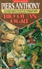 Bio of an Ogre by Piers Anthony