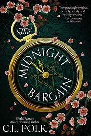 The Midnight Bargain par C L Polk