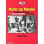 Marks czy Maryja? : komuniści i Jasna…