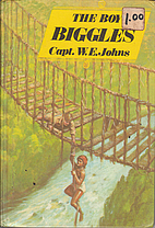 The Boy Biggles by W. E. Johns
