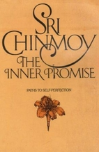 The Inner Promise by Sri Chinmoy