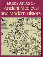 Muir's Atlas of Ancient, Medieval and Modern…