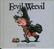 Eevil Weevil av Stephen Cosgrove