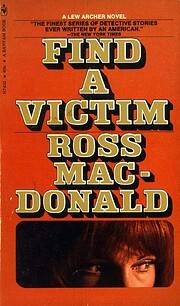 Find a Victim: A Lew Archer Novel –…