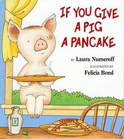 If You Give a Pig a Pancake av Laura…