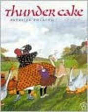 Thunder Cake por Patricia Polacco