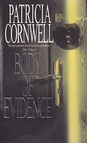 Body of Evidence (Kay Scarpetta) by Patricia…