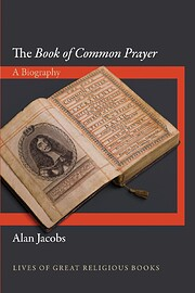 The Book of Common Prayer: A Biography…