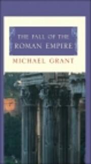 The fall of the Roman Empire de Michael…