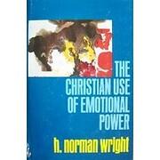 The Christian Use of Emotional Power av H.…