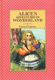 Alice's Adventures in Wonderland…