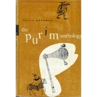 The Purim Anthology by Philip Goodman