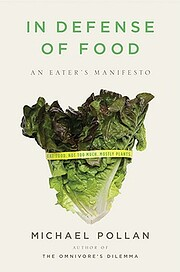 In Defense of Food: An Eater's…