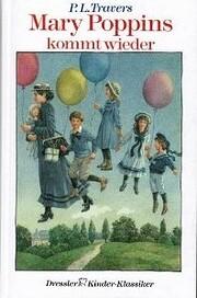 Mary Poppins kommt wieder av P. L. Travers
