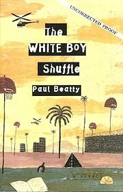 The White Boy Shuffle par Paul Beatty