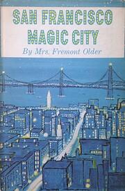 San Francisco: Magic City – tekijä: Cora…