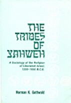 The Tribes of Yahweh: A Sociology of the…