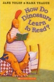 How Do Dinosaurs Learn to Read? por Jane…
